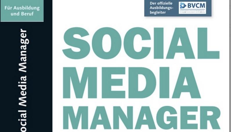 Der Social Media Manager – die zweite Auflage ist da